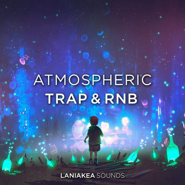 Atmospheric Trap & RnB by Laniakea Sounds at Prime Loops