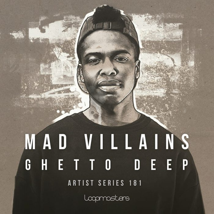 Loopmasters Mad Villains Ghetto Deep