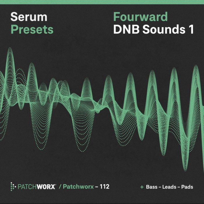 Loopmasters Patchworx Fourward DNB Sounds 1 for Serum