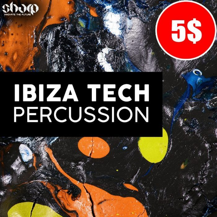 SHARP   Ibiza Tech Percussion 5
