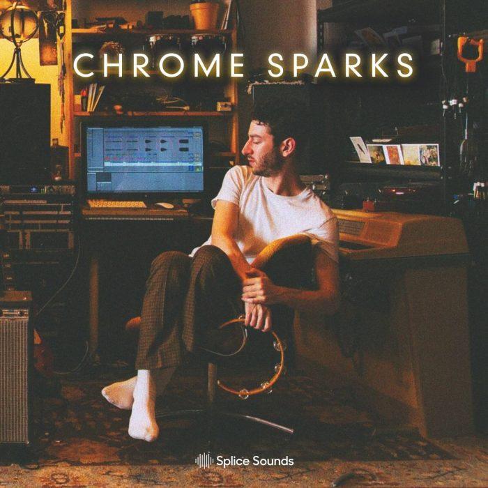 Splice Sounds Chrome Sparks