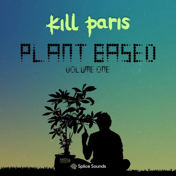 Splice Sounds Kill Paris Plant Based Vol 1