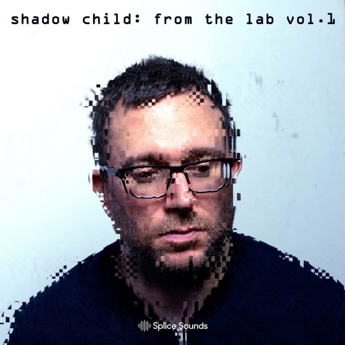 Splice Sounds Shadow Child From The Lab