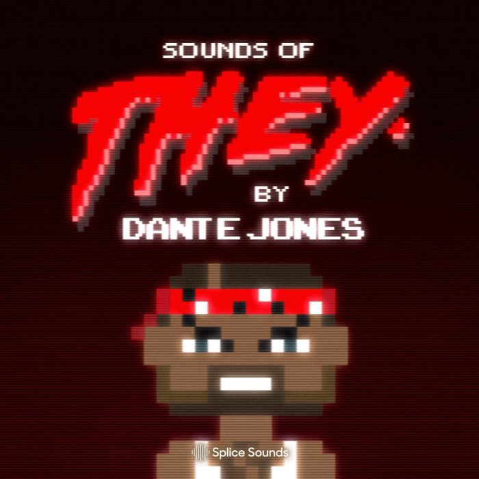 Splice Sounds Sounds of They by Dante Jones