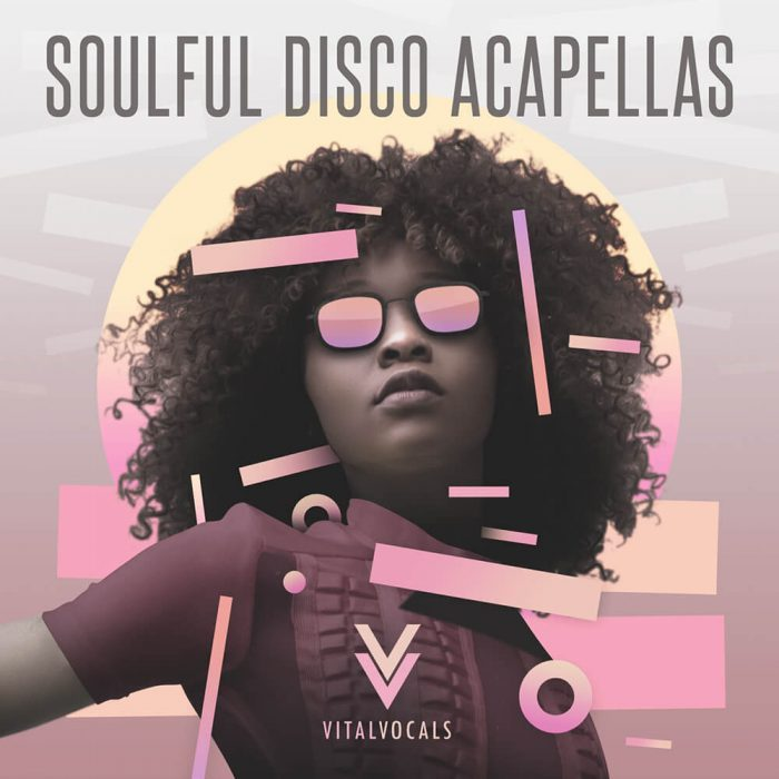 Vital Vocals Soulful Disco Acapellas