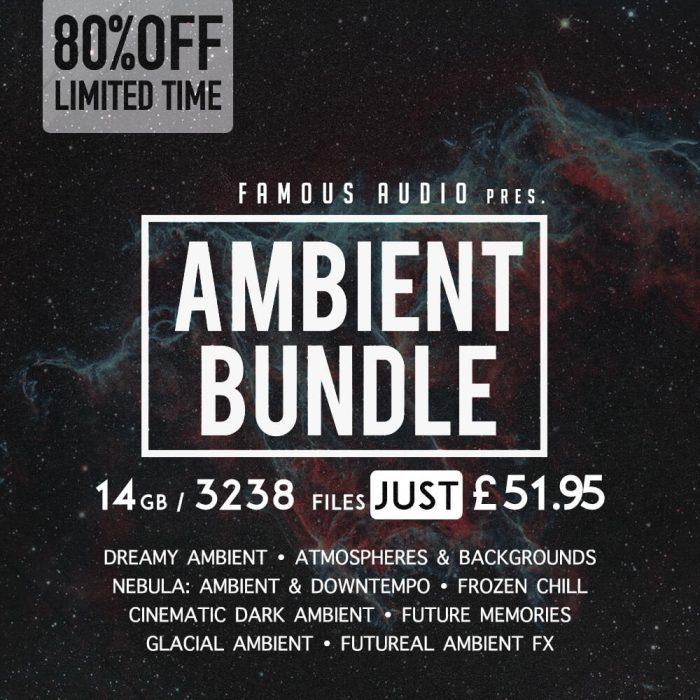 Famous Audio Ambient Bundle