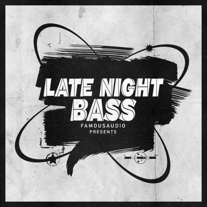 Famous Audio Late Night Bass