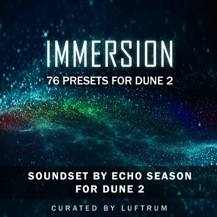 Luftrum launches Immersion for Synapse Audio Dune 2 by Echo Season