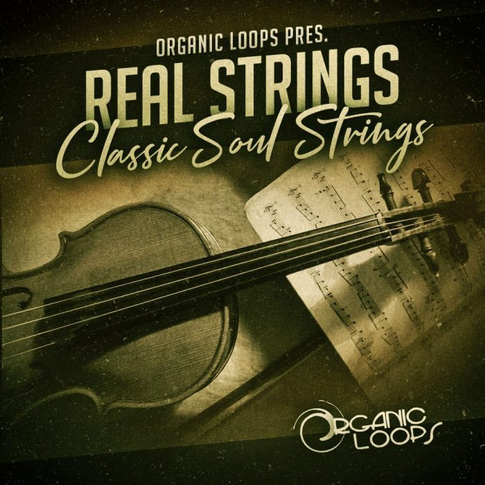 Organic Loops Real Strings Classic Soul Strings