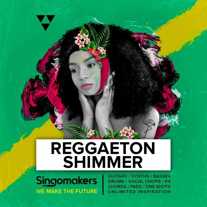 Singomakers Reggaeton Shimmer