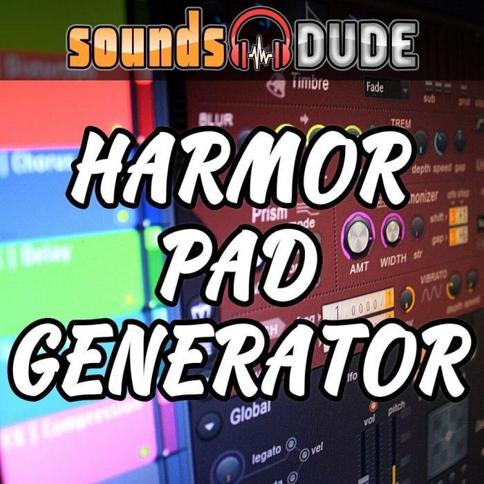 SoundsDude Harmor Pad Generator