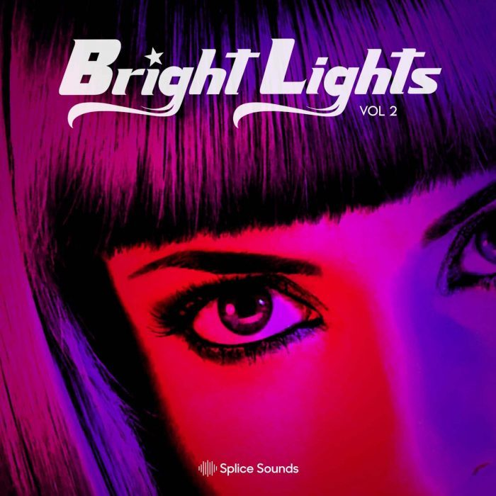 Splice Sounds Bright Lights Vol 2