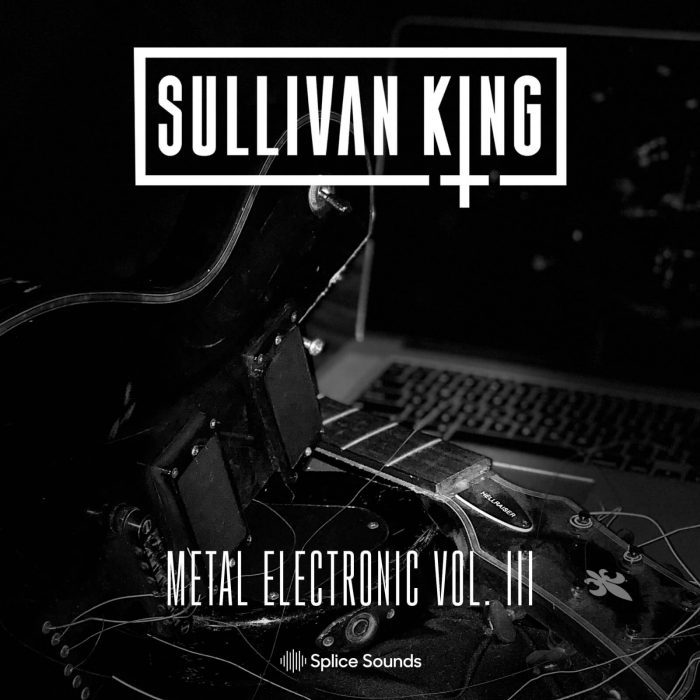 Splice  Sounds Sullivan King Metal Electronic Vol 3