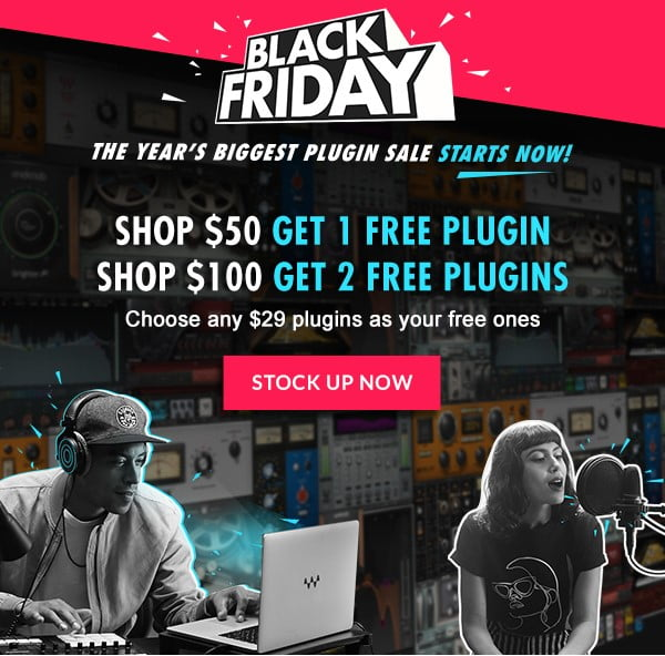 Waves Black Friday Sale: FREE Sibilance now available + Get