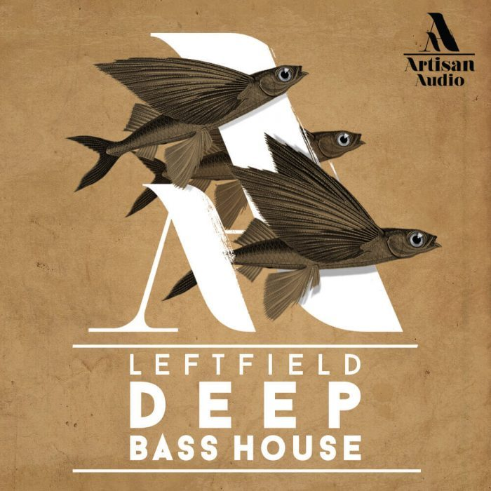 Artisan Audio Leftfield Deep Bass House