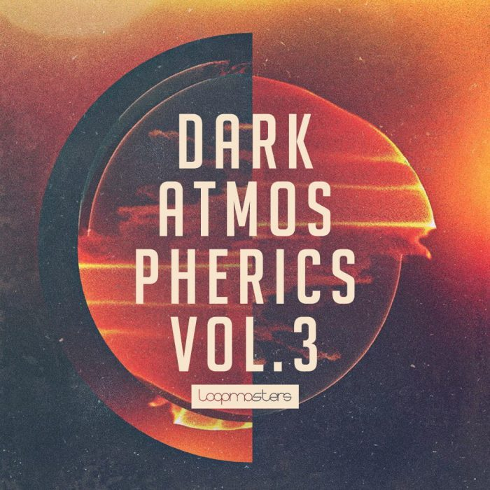 Loopmasters Dark Atmospherics 3