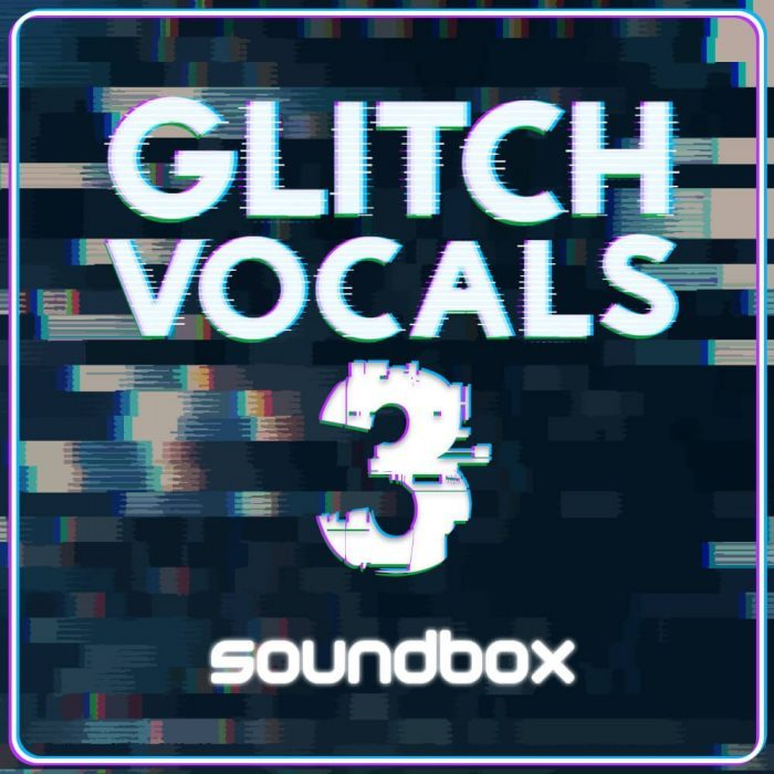Soundbox Glitch Vocals 3