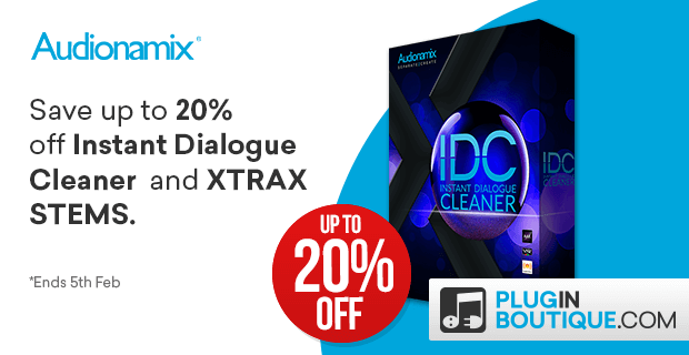 Save up to 20% off IDC & Xtrax Stems 2 in Audionamix NAMM Sale