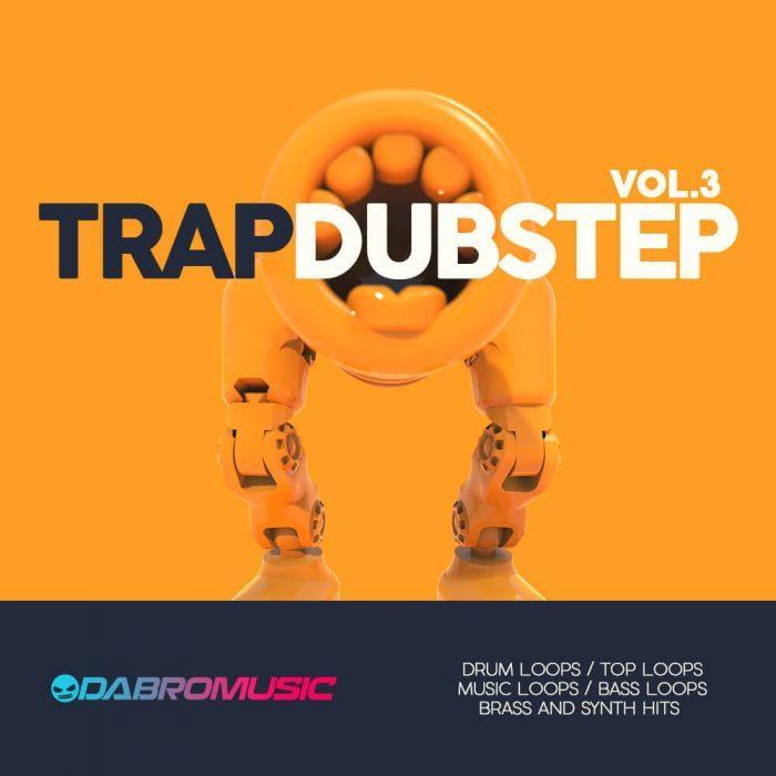 Dabro Music Trap Dubstep Vol 3