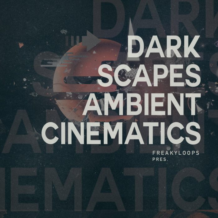 Freaky Loops Dark Scapes Ambient Cinematics