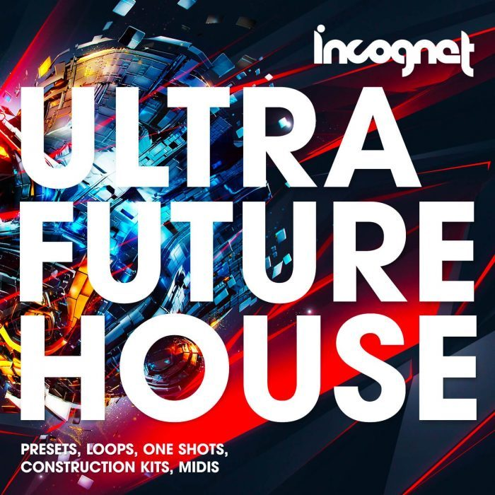Incognet Ultra Future House