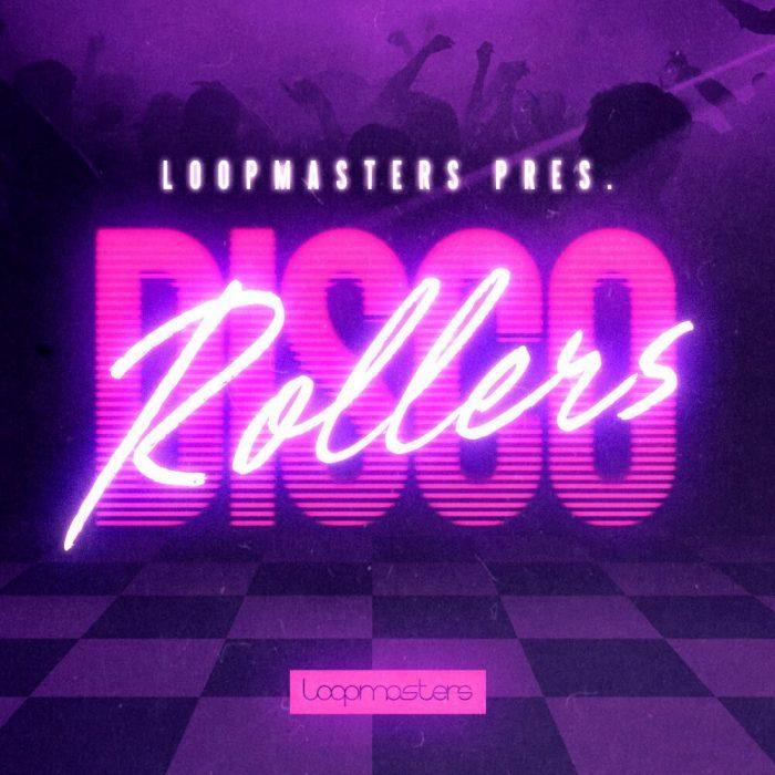 Loopmasters Disco Rollers