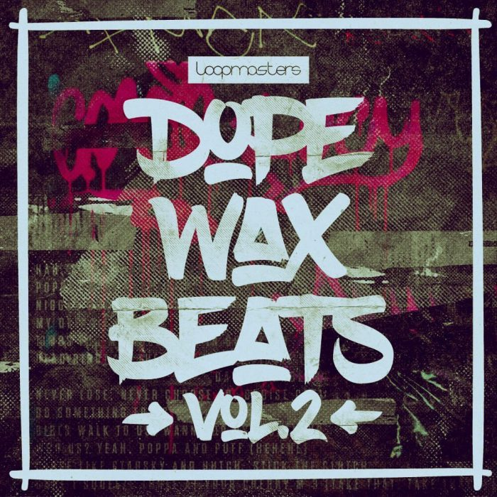 Loopmasters Dope Wax Beats Vol 2