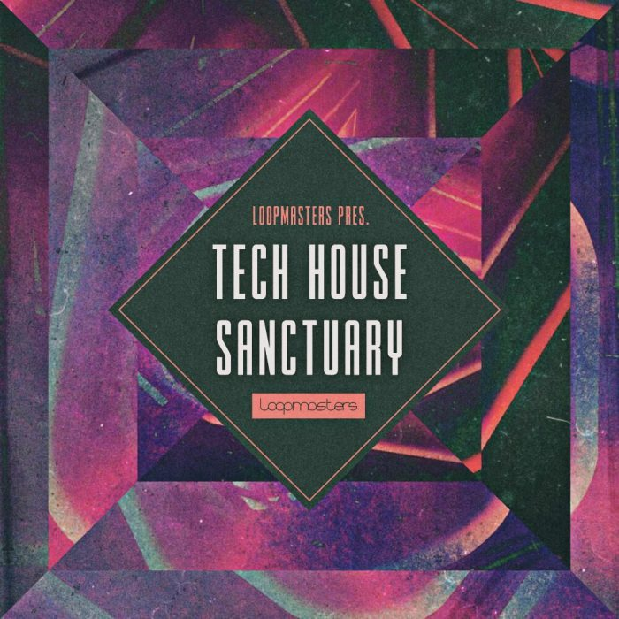 Loopmasters Tech House Sanctuary