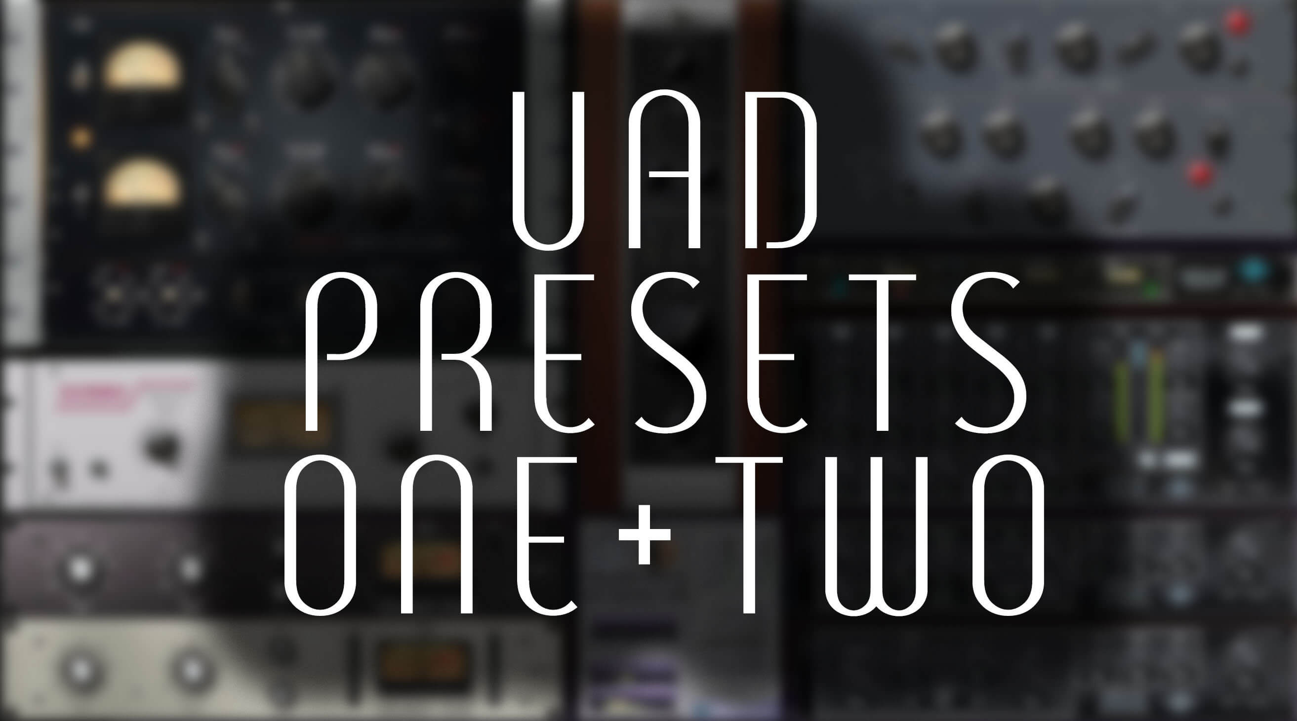 Penny Cool Studios launches UAD Plugins - Presets 1 + 2
