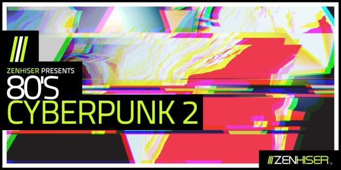 Zenhiser 80s Cyberpunk 2