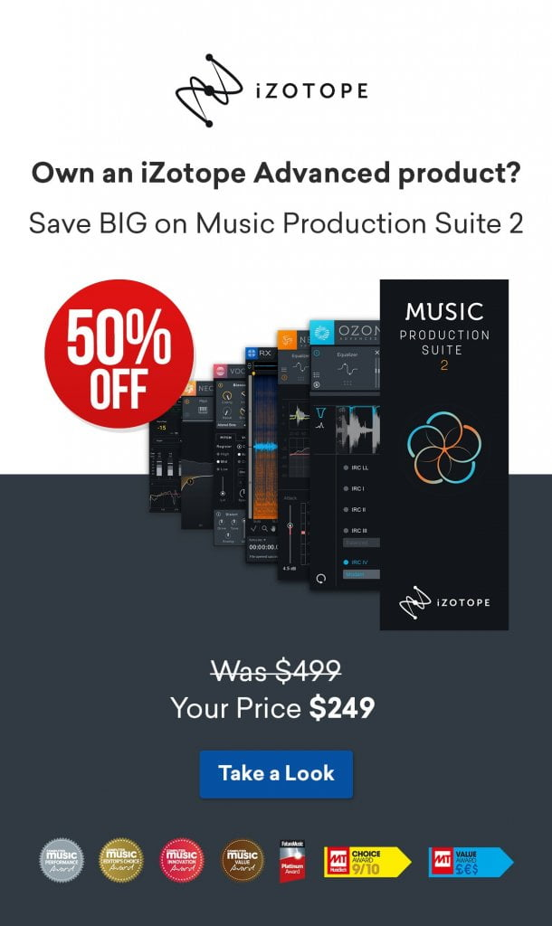 iZotope Music Production Suite 2 Sale 50 OFF