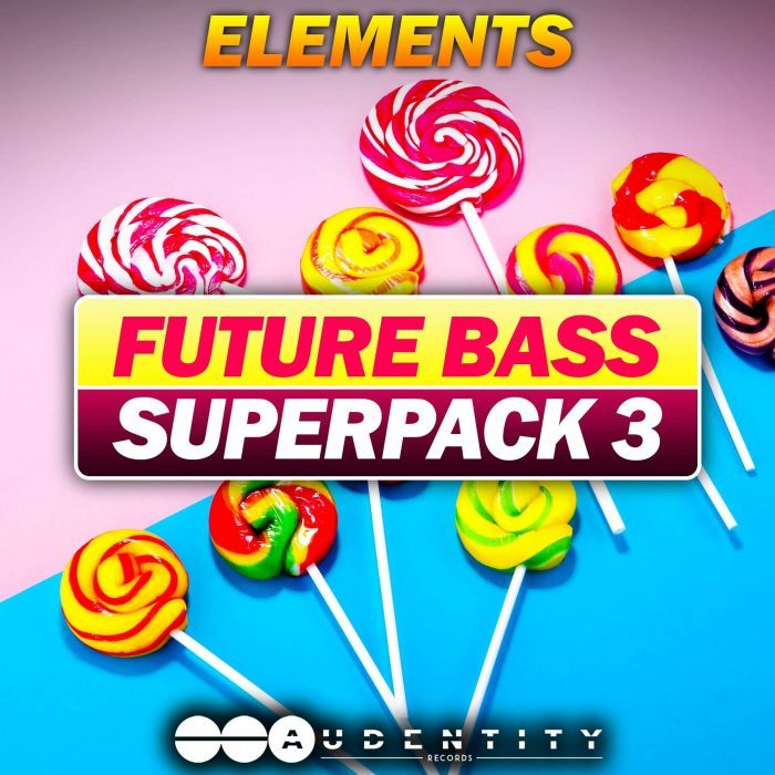 Audentity Records Future Bass Super Pack 3