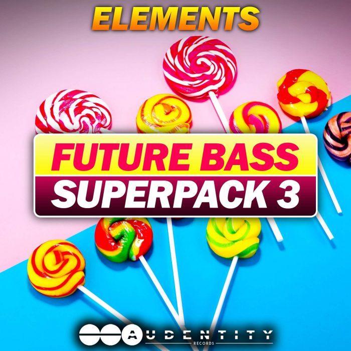 Audentity Records Future Bass Super Pack 3