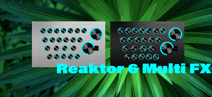 Flintpope Reaktor 6 Multi FX