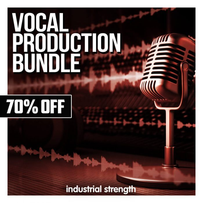 Industrial Strength Vocal Production Bundle