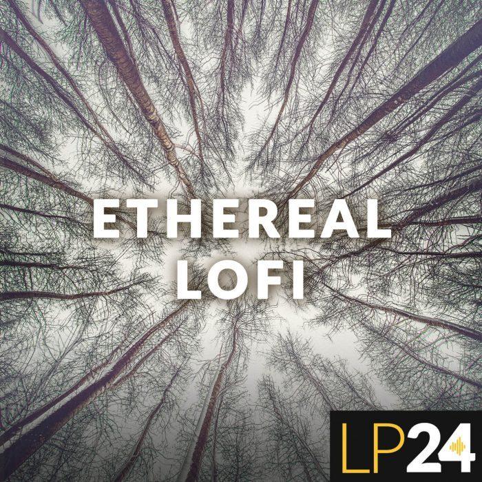 LP24 Ethereal LOFI