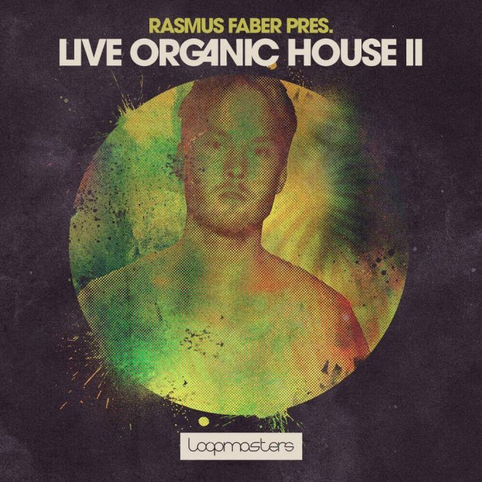 Loopmasters Rasmus Faber Live Organic House 2