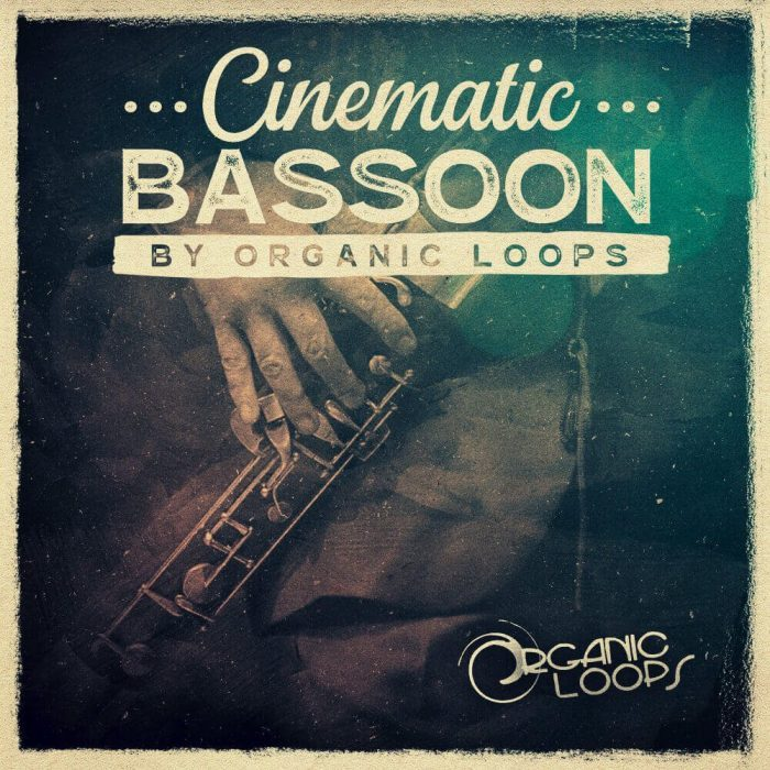 Organic Loops Cinematic Bassoon