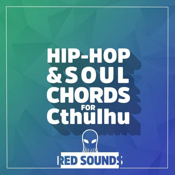 Red Sounds Hip Hop & Soul Chords For Cthulhu