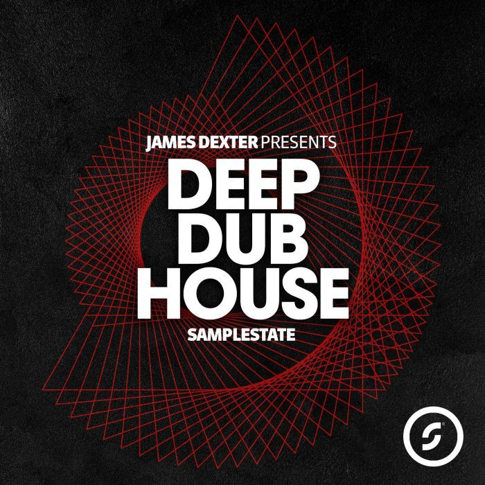 Samplestate James Dexter Deep Dub House