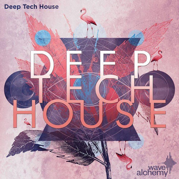 Wave Alchemy Deep Tech House