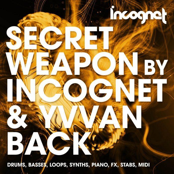 Incognet Secret Weapon by Incognet & Yvvan Back