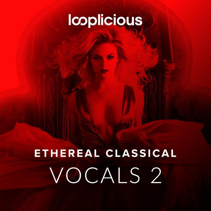 Looplicious Ethereal Classical Vocals 2