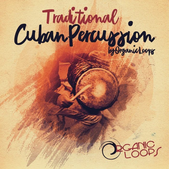 Organic Loops Traditional Cuban Percussion