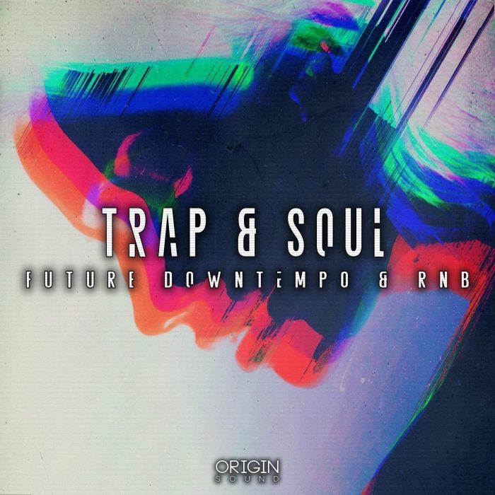 Origin Sound Trap & Soul