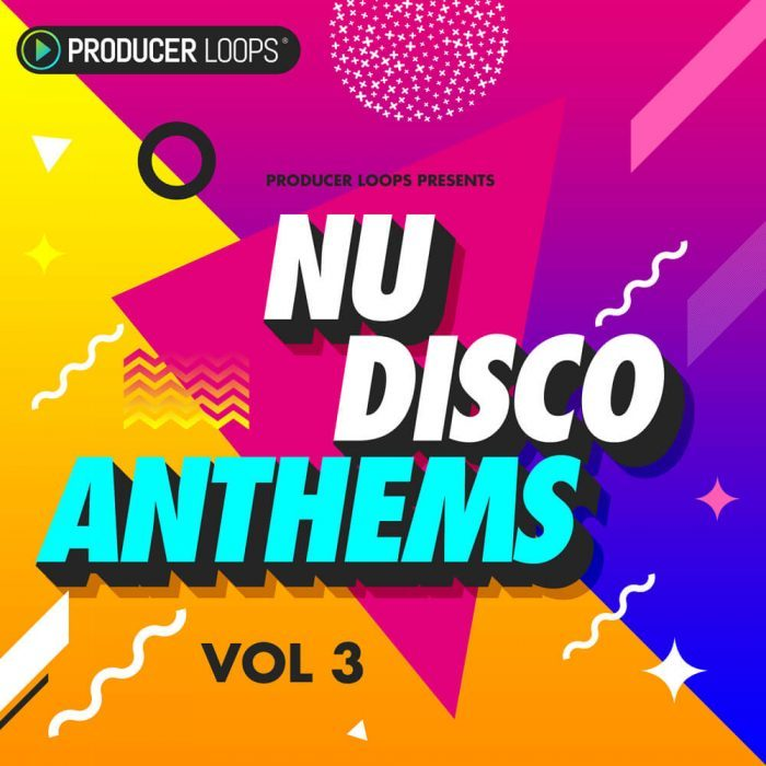 Producer Loops Nu Disco Anthems 3