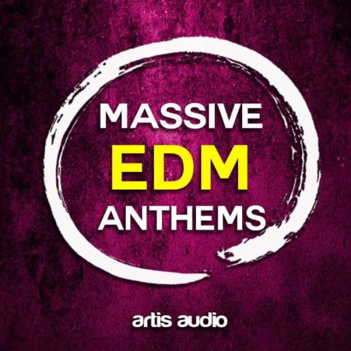 Artis Audio Massive EDM Anthems