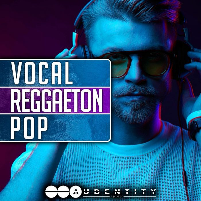 Audentity Vocal Reggaeton Pop