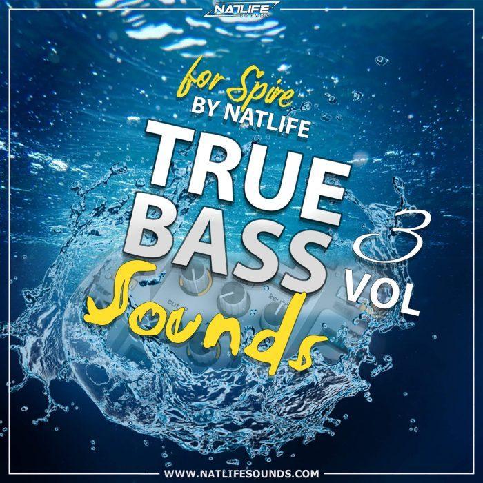 NatLife Sounds True Bass Sounds Vol 3 for Spire