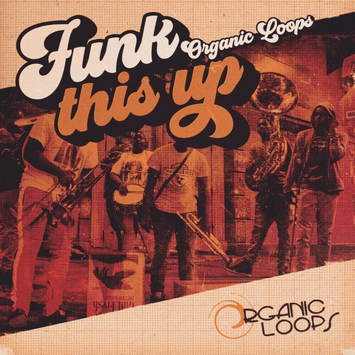 Organic Loops release Funk This Up! sample pack of funky sounds